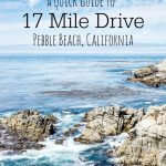 A Quick Guide To 17 Mile Drive In Pebble Beach, California   17 Mile Drive California Map