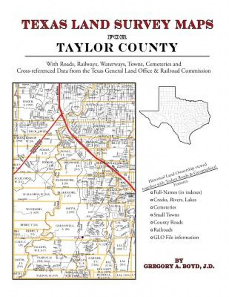 Bol | Texas Land Survey Maps For Taylor County, Gregory A Boyd - Texas Survey Maps
