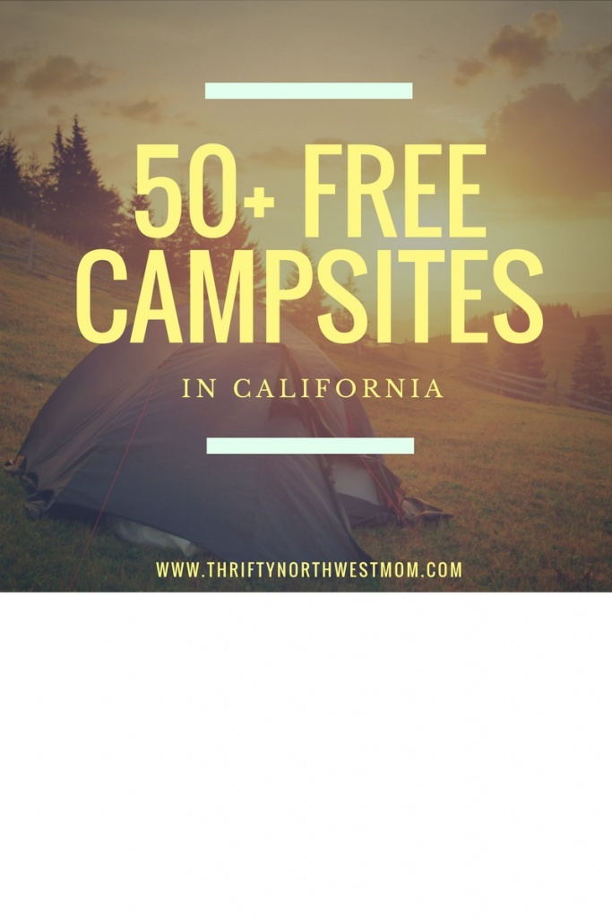 Free Camping In California - Sites You Can Stay At For Free - Free Camping California Map