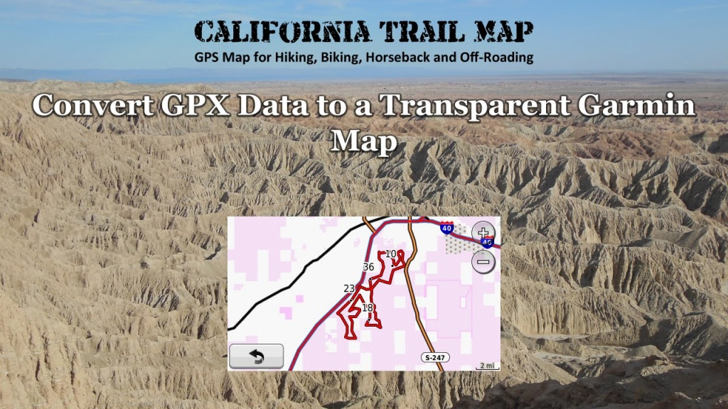Garmin, Windows Or Mac - California Trail Map - Garmin California Map