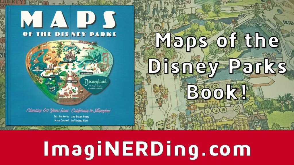 Maps Of The Disney Parks Book Unboxing And First Thoughts Review - California Map Book
