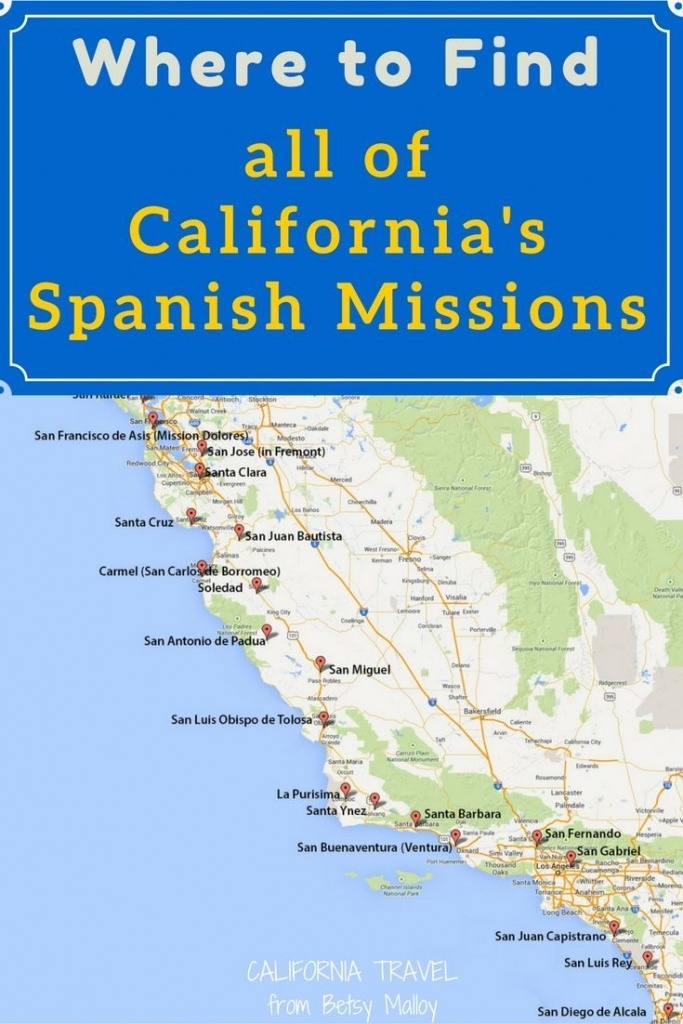 On A Mission? Map Of California's Historic Spanish Missions In 2019 - Southern California Missions Map